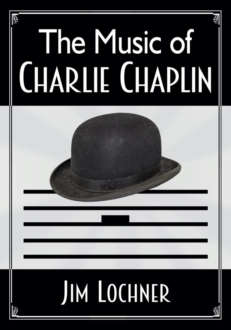 The Music of Charlie Chaplin